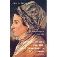 Susanna Wesley and the Puritan Tradition in Methodism by Newton, John A., 9780716205623