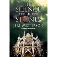The Silence of Stones by Westerson, Jeri, 9780727885623