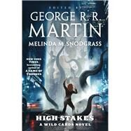 High Stakes A Wild Cards novel by Unknown, 9780765335623