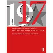 Rethinking the Russian Revolution as Historical Divide by Willimott; Andy, 9781138945623