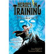 Heroes in Training 3-books-in-1! by Holub, Joan; Williams, Suzanne; Phillips, Craig, 9781481485623