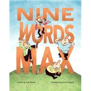 Nine Words Max by Bar-El, Dan; Huyck, David, 9781770495623