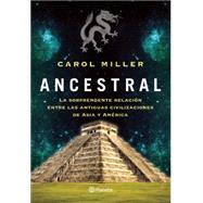 Ancestral by Miller, Carol, 9786070725623