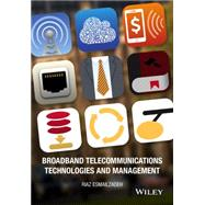 Broadband Telecommunications Technologies and Management by Esmailzadeh, Riaz, 9781118995624