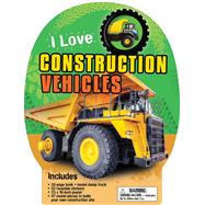I Love Construction Vehicles by Oxlade, Chris, 9781626865624