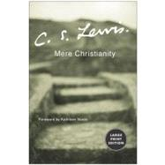 Mere Christianity Large Print Edition by C. S. Lewis, 9780060575625