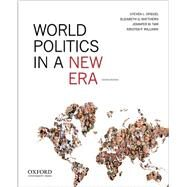 World Politics in a New Era by Spiegel, Steven L.; Matthews, Elizabeth G.; Taw, Jennifer M.; Williams, Kristen P., 9780199965625