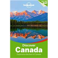 Lonely Planet Discover Canada by Zimmerman, Karla; Brash, Celeste; Lee, John; Richards, Sarah; Sainsbury, Brendan, 9781742205625