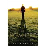 Out of Nowhere by PADIAN, MARIA, 9780375865626