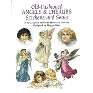 Old-Fashioned Angels and Cherubs Stickers and Seals : 30 Full-Colour Pressure-Sensitive Designs by Edited by Maggie Kate, 9780486295626