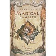 Llewellyn's Magical Sampler by Llewellyn, 9780738745626