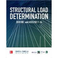Structural Load Determination: 2018 IBC and ASCE/SEI 7-16 by Fanella, David, 9781260135626