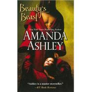 Beauty's Beast by Ashley, Amanda, 9781420135626