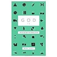 God Is by Jones, Mark, 9781433555626