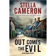 Out Comes the Evil by Cameron, Stella, 9781780295626