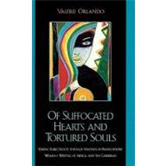 Of Suffocated Hearts and Tortured Souls by Orlando, Valerie Key, 9780739105627