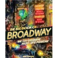 The Book of Broadway by Grode, Eric, 9780760345627