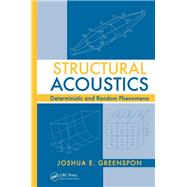 Structural Acoustics: Deterministic and Random Phenomena 9781138075627N