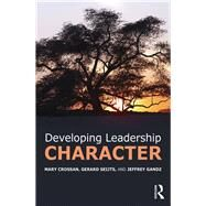 Developing Leadership Character by Crossan; Mary, 9781138825628