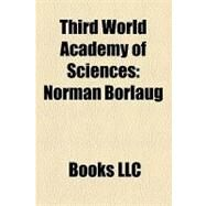 Third World Academy of Sciences : Norman Borlaug, Commission on Science and Technology for Sustainable Development in the South, Twas by , 9781156265628