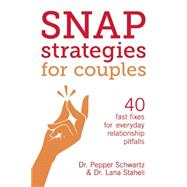 Snap Strategies for Couples by Staheli, Lana; Schwartz, Pepper, 9781580055628
