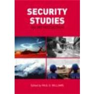 Security Studies : An Introduction by Williams, Paul D., 9780415425629