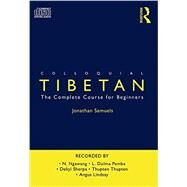 Colloquial Tibetan: The Complete Course for Beginners by Samuels; Jonathan, 9780415595629