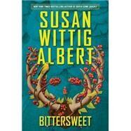 Bittersweet by Albert, Susan Wittig, 9780425255629