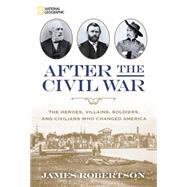 After the Civil War by Robertson, James, 9781426215629