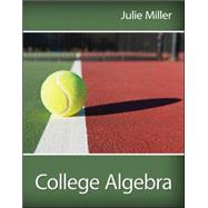College Algebra by Miller, Julie, 9780078035630