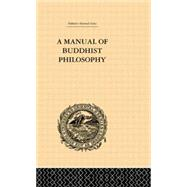 A Manual of Buddhist Philosophy: Cosmology by McGovern,William Montgomery, 9780415865630
