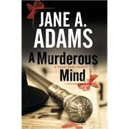 A Murderous Mind by Adams, Jane A., 9780727885630