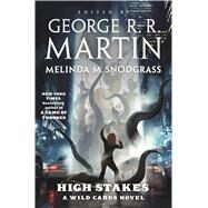 High Stakes A Wild Cards novel by Martin, George R. R.; Trust, Wild Cards; Martin, George R. R., 9780765335630