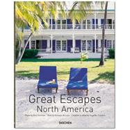 Great Escapes North America by McLane, Daisann; Freeman, Don; Taschen, Angelika, 9783836555630