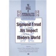 The Annual of Psychoanalysis, V. 29: Sigmund Freud and His Impact on the Modern World by Winer; Jerome A., 9781138005631