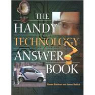 The Handy Technology Answer Book by Balaban, Naomi; Bobick, James, 9781578595631