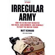 Irregular Army by Kennard, Matt, 9781781685631