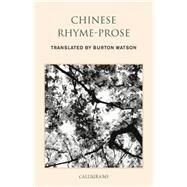 Chinese Rhyme-prose by WATSON, BURTONKLEIN, LUCAS, 9789629965631