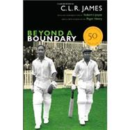 Beyond a Boundary by James, C. L. R.; Lipsyte, Robert; Henry, Paget, 9780822355632
