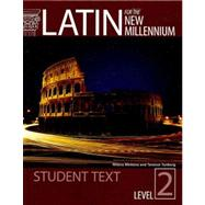 Latin for the New Millennium: Student Text, Level 2 by Minkova, Milena; Tunberg, Terence, 9780865165632