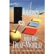 A Journey into the Deaf-World by Unknown, 9780915035632