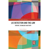 Lie Detection in Practice: Ontologies of Lying in Socio-legal Contexts by Balmer; Andrew, 9781138855632
