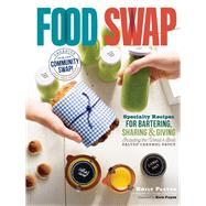 Food Swap by Paster, Emily; Payne, Kate, 9781612125633