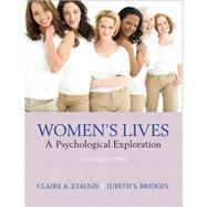 Women's Lives: A Psychological Exploration by Etaugh; Claire A., 9780205255634