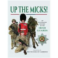 Up the Micks! by Not Available (NA), 9781473835634