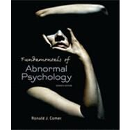 Fundamentals of Abnormal Psychology by Comer, Ronald J., 9781429295635