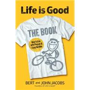 Life Is Good by JACOBS, BERTJACOBS, JOHN, 9781426215636