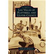 Las Villas of Plattekill and Ulster County by Martinez, Ismael, Jr.; Puente, Tito, Jr., 9781467115636