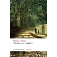 The Woman in White by Collins, Wilkie; Sutherland, John, 9780199535637