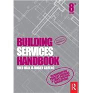 Building Services Handbook by Greeno; Roger, 9781138805637
